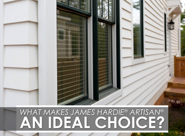 What Makes James Hardie 174 Artisan 174 An Ideal Choice