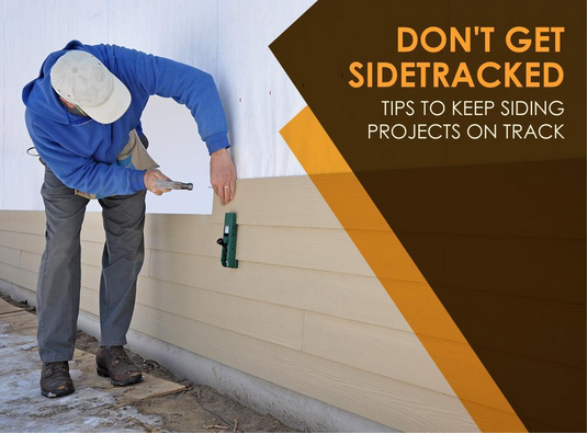 Don T Get Sidetracked Tips To Keep Siding Projects On