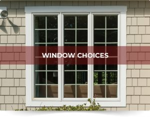 Window Choices