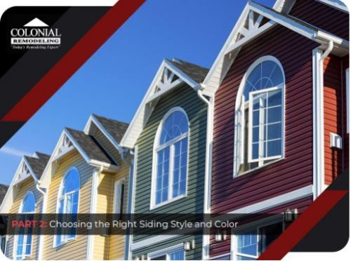 Getting Started With Siding Replacement – PART II: Choosing the Right Siding Style and Color